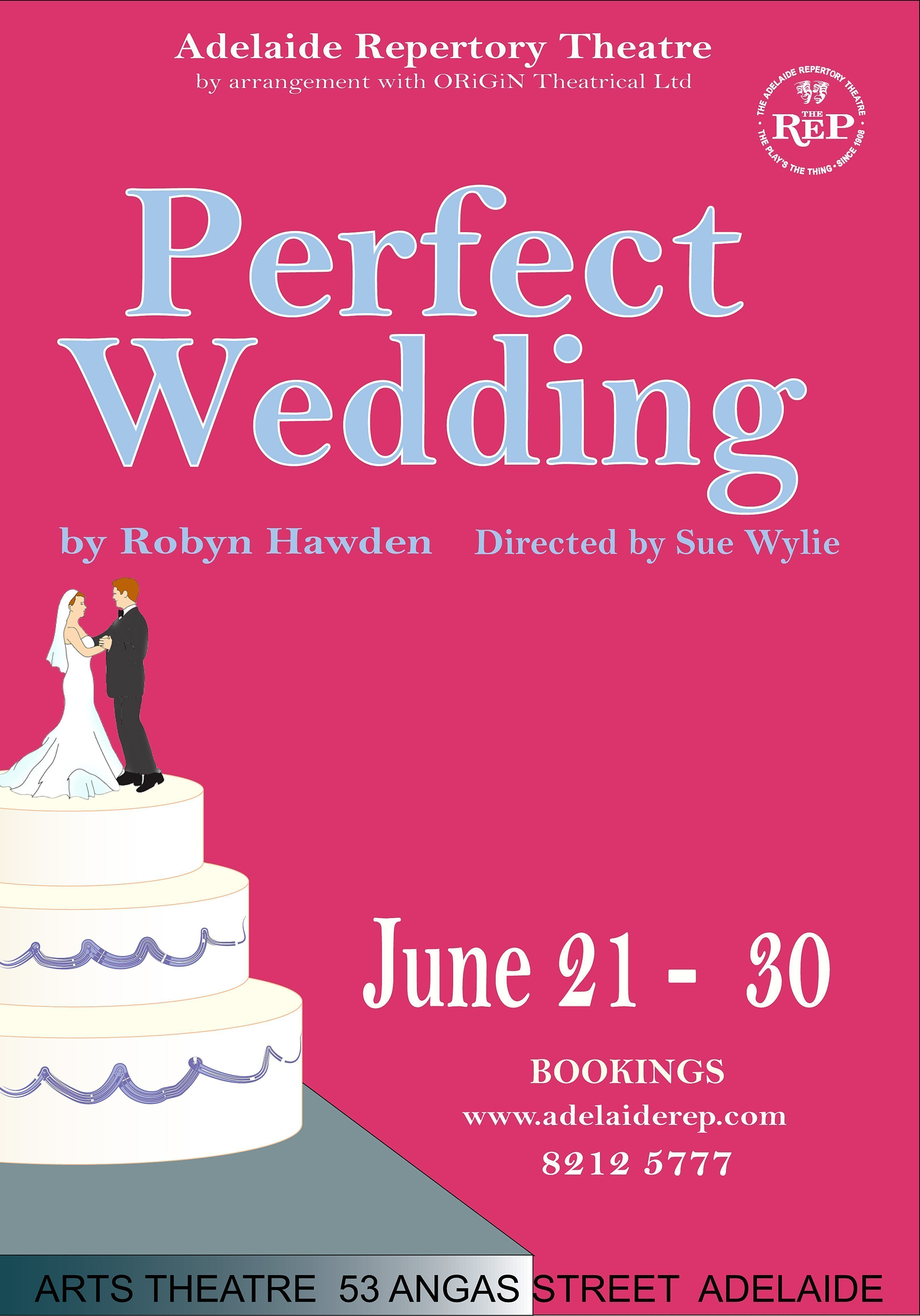 Perfect Wedding Auditions | The Adelaide Repertory Theatre